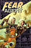 Fear Agent Volume 1: Re-Ignition