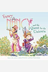 Fancy Nancy and the Quest for the Unicorn Kindle Edition