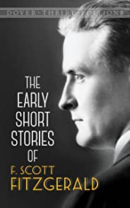 The Early Short Stories of F. Scott Fitzgerald (Dover Thrift Editions) (English Edition)