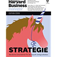 Harvard Business Manager Edition 1/2019: Strategie