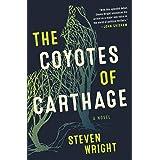 The Coyotes of Carthage: A Novel