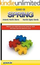 Curso de Spring con Java: Aprende a programar con el framework Spring bajo el lenguaje Java.