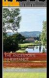 The Ancestor's Inheritance: A new romance, mystery and suspense novel