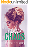 Beautiful Chaos (A Day By Day Series Book 3)