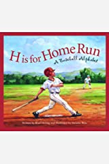 H is for Home Run: A Baseball Alphabet (Sports Alphabet) Kindle Edition