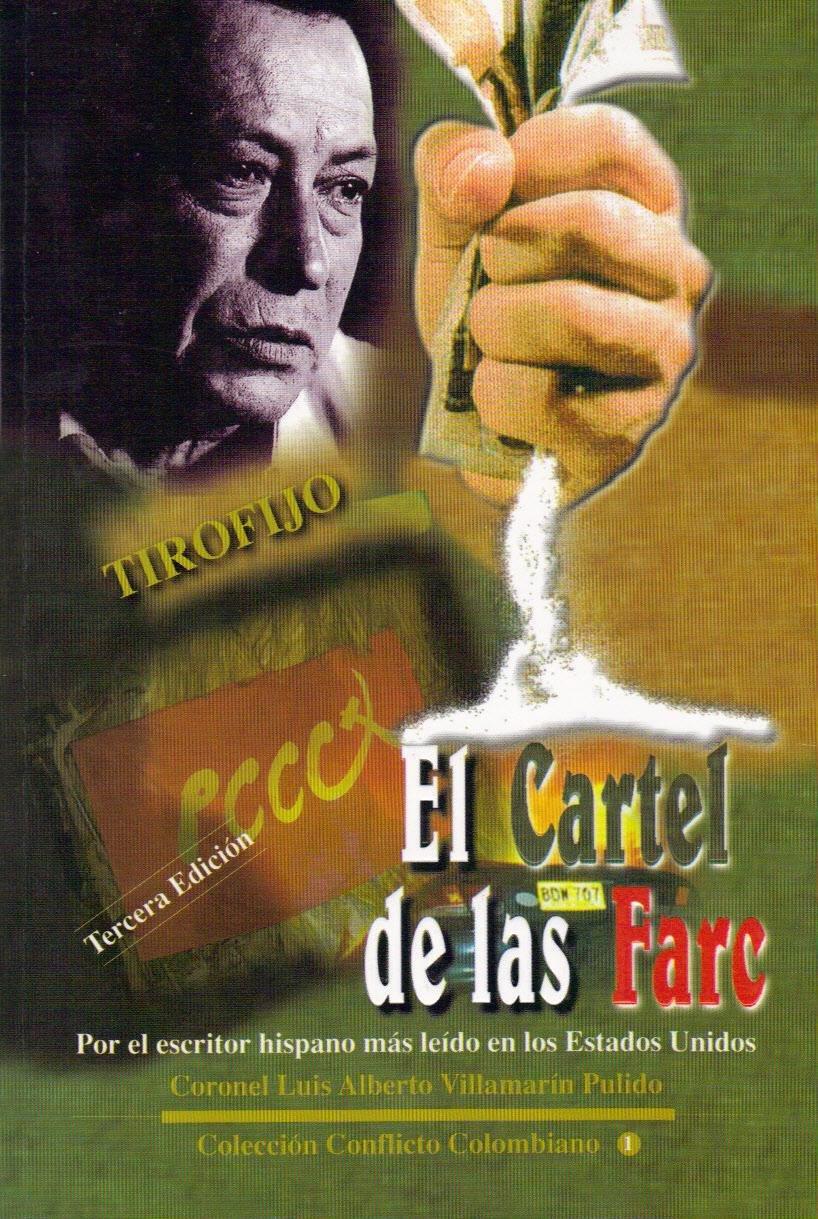 El Cartel de las Farc (Spanish Edition): Luis Alberto ...