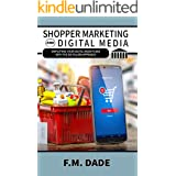 Shopper Marketing and Digital Media: Simplifying Your Digital Media Plans with the Six Pillars Approach