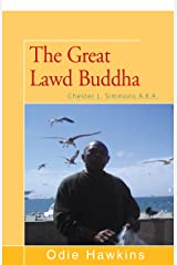 Chester L. Simmons: (The Great Lawd Buddha) Kindle Edition
