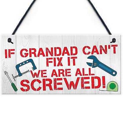 Letrero con texto en inglés «If grandad cant fix it