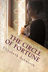 The Circle of Fortune: continuing the story of Favoured Beyond Fortune Kindle Edition