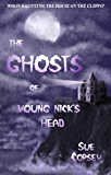 The Ghosts of Young Nick's Head (Spine-tinglers Book 1)