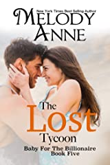 The Lost Tycoon (Baby for the Billionaire, Book 5) Kindle Edition