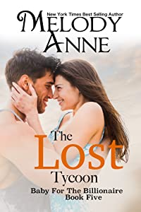 The Lost Tycoon (Baby for the Billionaire, Book 5)
