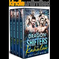 Dragon Shifters of Kahului: A Dragon Shifter Boxset