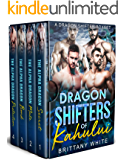 Dragon Shifters of Kahului: A Paranormal Romance Boxset