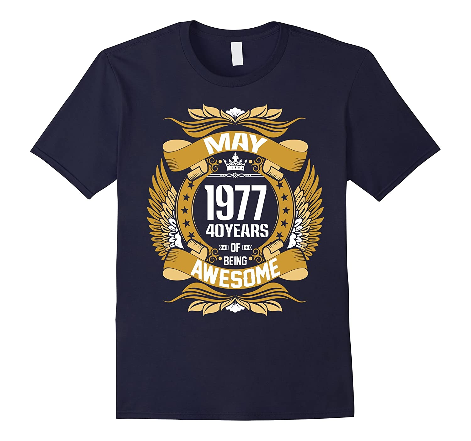 May 1977 40 years of being awesome t shirt-Vaci