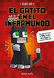 El gatito que se perdió en el Inframundo (Spanish Edition)
