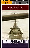 HMAS Australia: Last of her luck (Men and Ships at War Book 5)