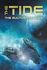 The Tide: The Multiverse Wave Kindle Edition