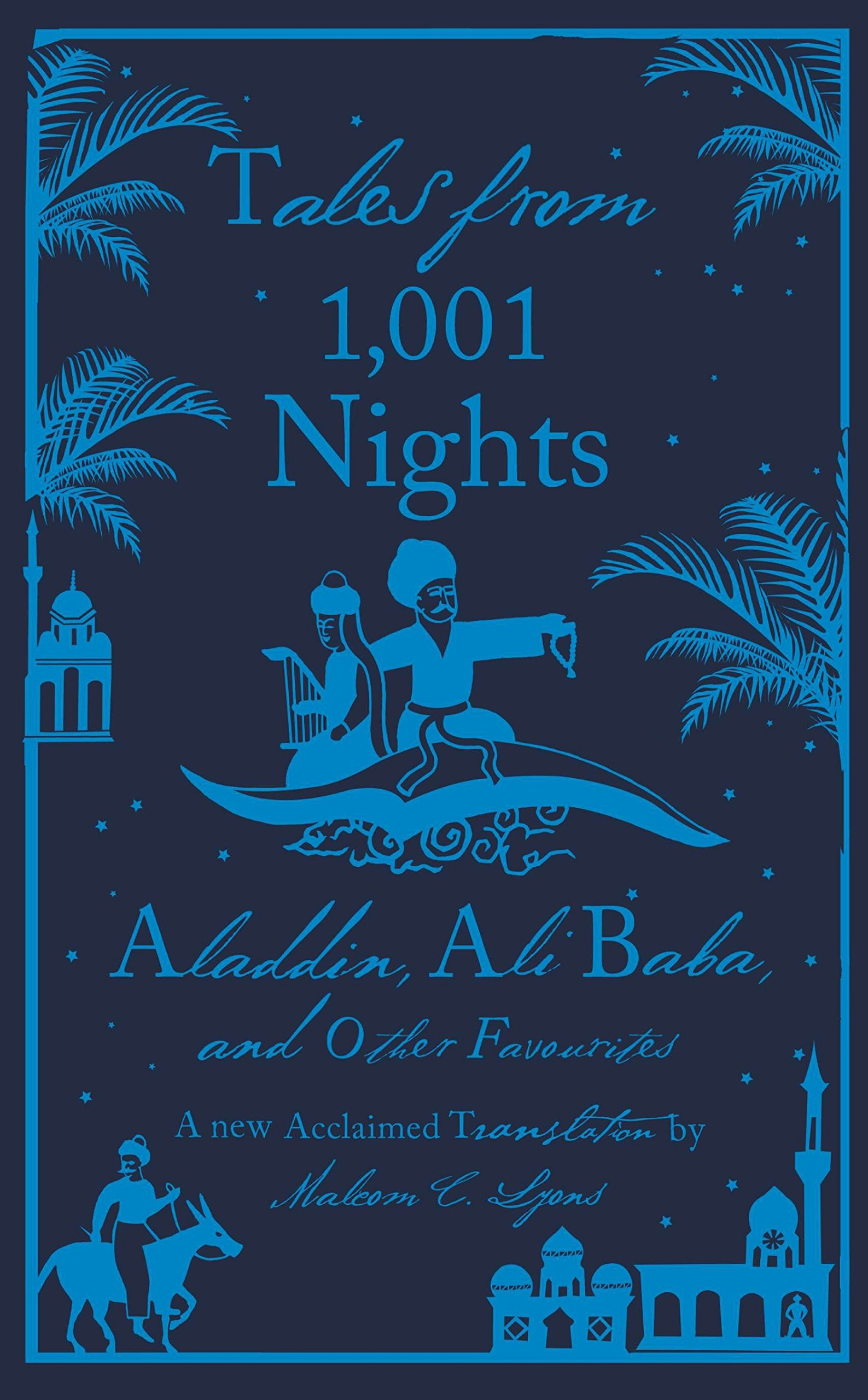 Read Online Tales from 1,001 Nights: Aladdin, Ali Baba and Other Favourites (A Penguin Classics Hardcover) PDF