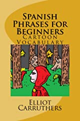 Spanish Phrases for Beginners Kindle Edition