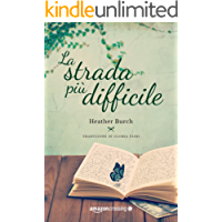 La strada più difficile (Le strade per River Rock Vol. 1)