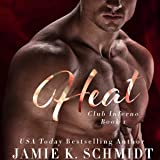 Heat: Club Inferno, Book 1
