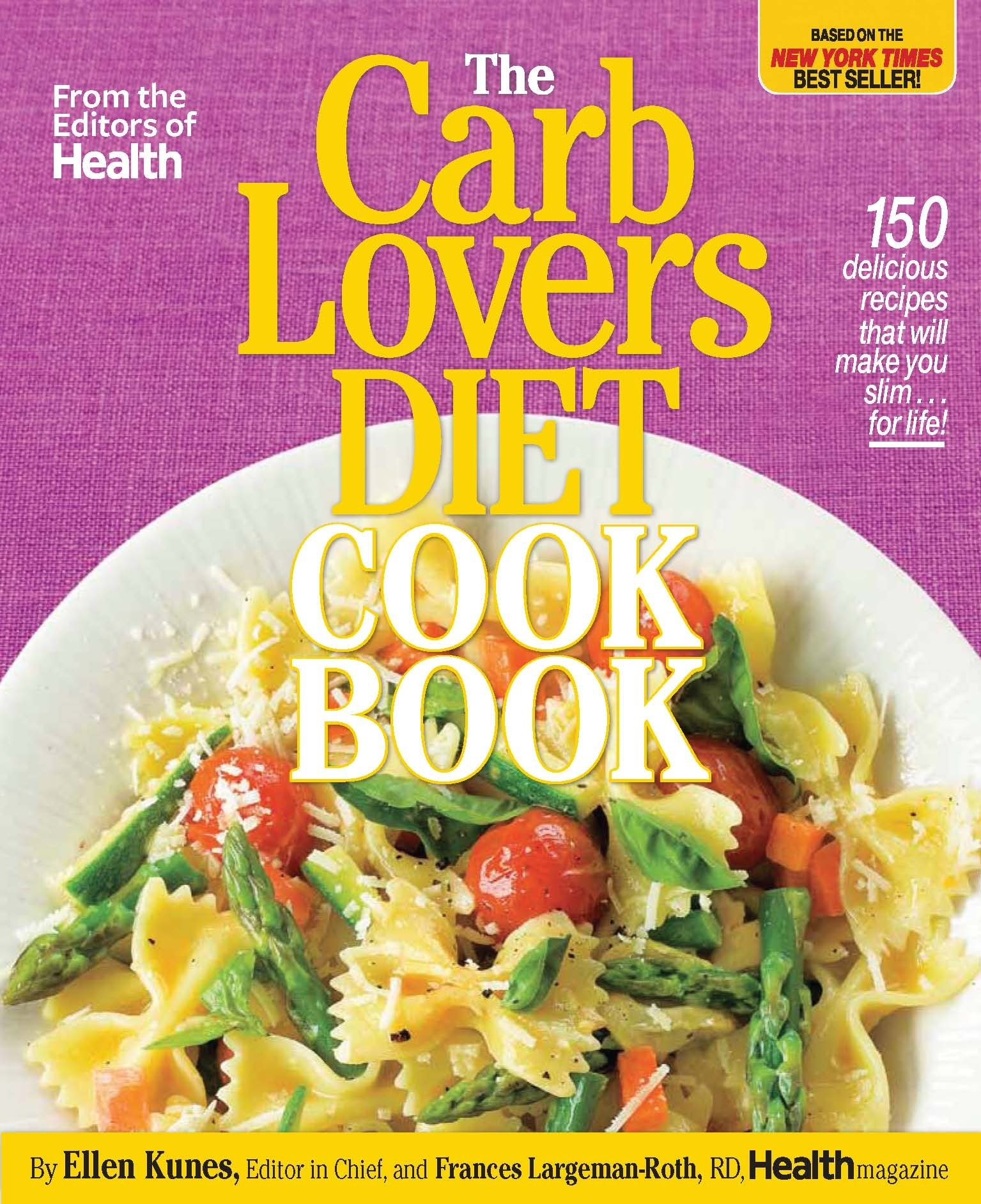 The carblovers diet cookbook 150 delicious recipes that will make the carblovers diet cookbook 150 delicious recipes that will make you slim for life ellen kunes frances largeman roth 9780848734770 amazon forumfinder Choice Image
