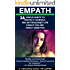 Empath: 16 Simple Habits To Protect Yourself, Feel Better & Enjoy Life Even If You Are Highly Sensitive: The Ultimate Survival Guide For Empaths