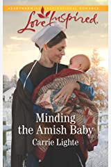 Minding the Amish Baby: A Fresh-Start Family Romance (Amish Country Courtships Book 4) Kindle Edition