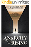 Anarchy Rising (The Clarion Call Book 1)