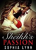 Sheikh's Passion (Khilafa Ruling Family #1)