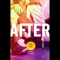 After (Serie After 1) Edición mexicana: Aquí empieza todo.