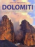 Dolomiti. Le montagne più belle del mondo. Ediz. illustrata