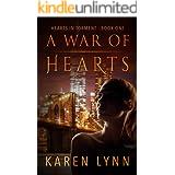 A War of Hearts: A Dark Romance Psychological Thriller (Hearts in Torment Book 1)