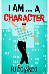 I AM... a character Kindle Edition