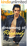 Dreaming of Rhapsody: A Rhapsody Rock Star Novella
