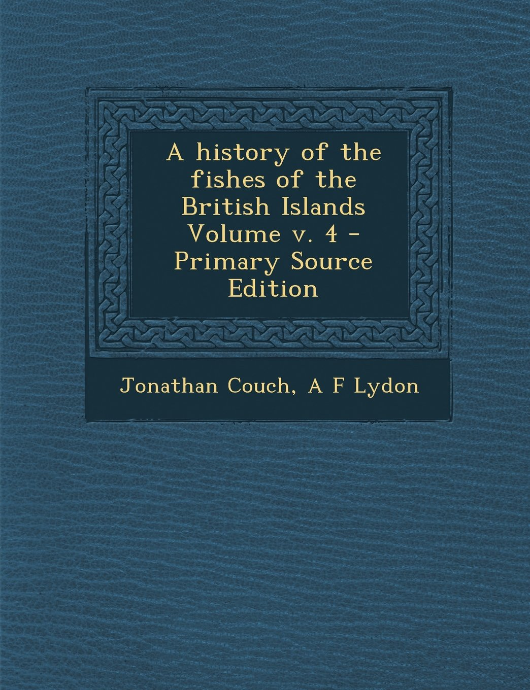 Download A History of the Fishes of the British Islands Volume V. 4 - Primary Source Edition pdf