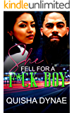 She Fell For a F*ck Boy