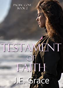 Testament of Faith (Pacific Cove Book 2)