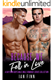Because We Fell in Love: A Baytown Boys Male/Male Romance Series Collection