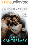 Preservation: A Not-So-Fake Relationship Love Story (The Walsh Series Book 7)