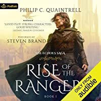 Rise of the Ranger: The Echoes Saga, Book 1