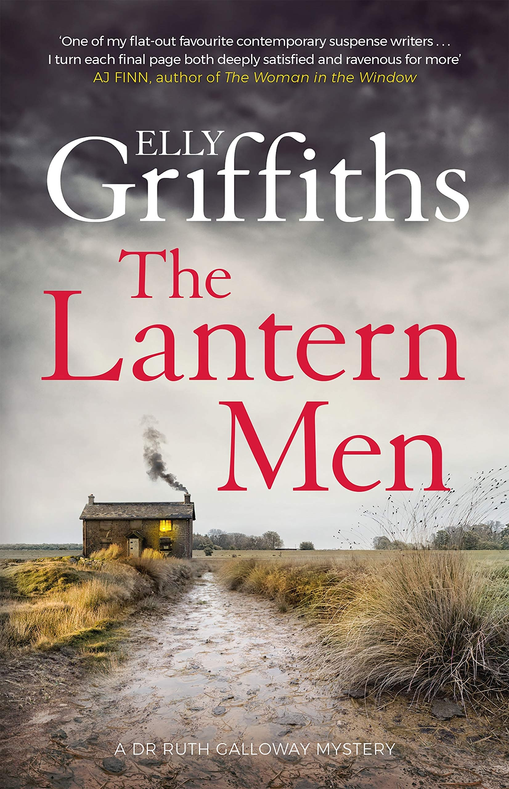 The Lantern Men  Dr Ruth Galloway Mysteries 12  The Dr Ruth Galloway Mysteries   English Edition
