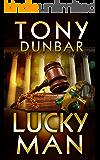Lucky Man (The Tubby Dubonnet Series Book 6)