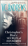 Christopher's Diary: Secrets of Foxworth (The Diaries Series Book 1)