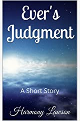 Ever's Judgment: A Short Story Kindle Edition