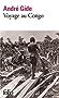 Voyage au Congo / Le Retour du Tchad