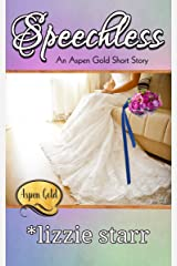 Speechless: Aspen Gold: The Series Book 8 (Aspen Gold Series) Kindle Edition