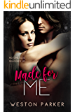 Made for Me: (A Bad Boy Billionaire & Single Mom Story)